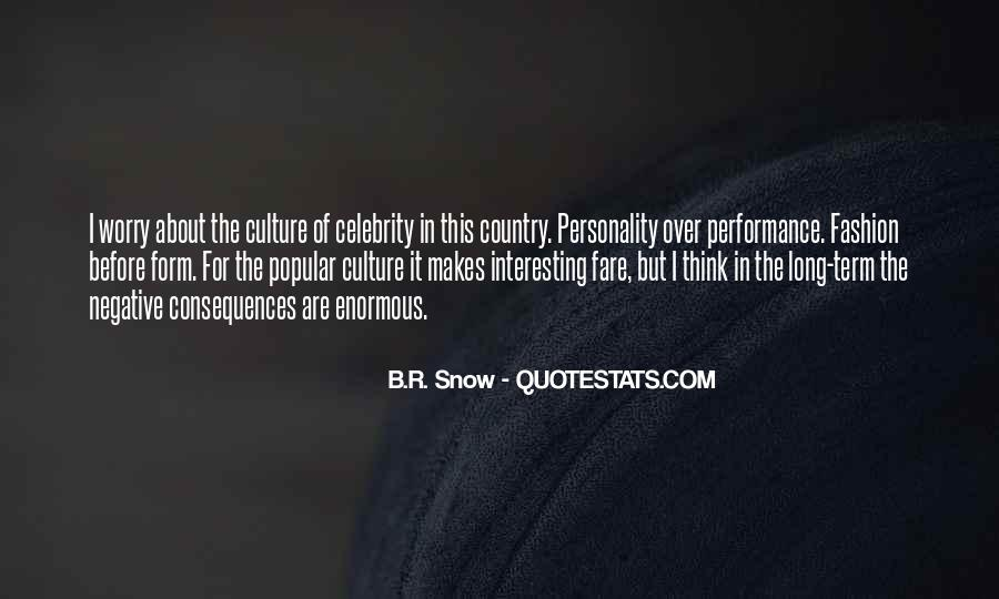 Quotes About Celebrity Culture #875850