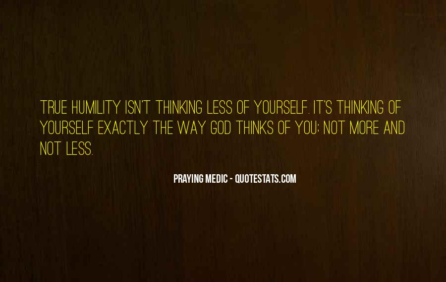 Quotes About Thinking God #1068