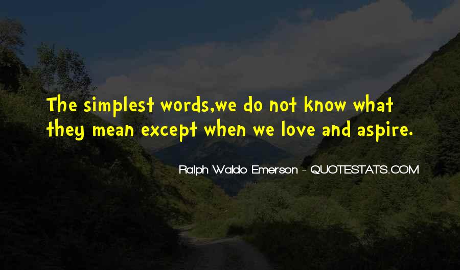 Quotes About Simplicity And Love #835233