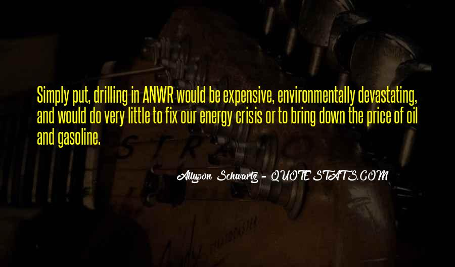 Quotes About Anwr #239364
