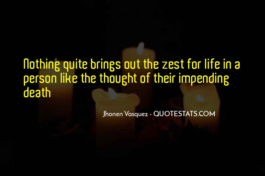 Quotes About A Zest For Life #1495402