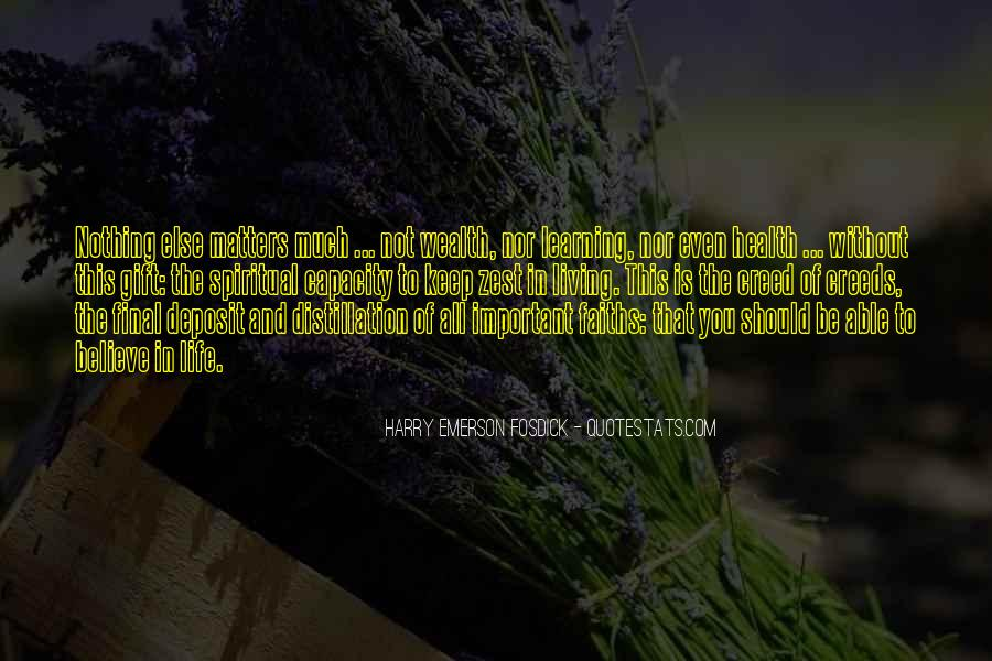 Quotes About A Zest For Life #1577810