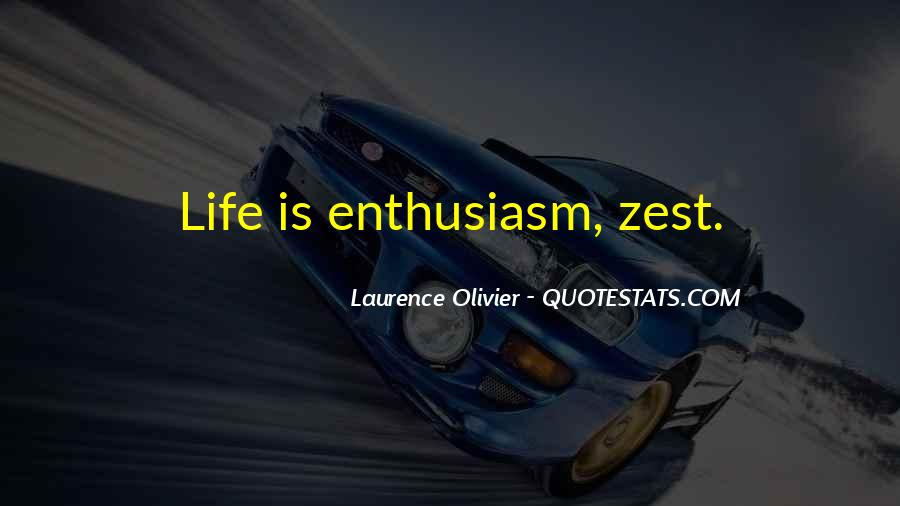 Quotes About A Zest For Life #210720