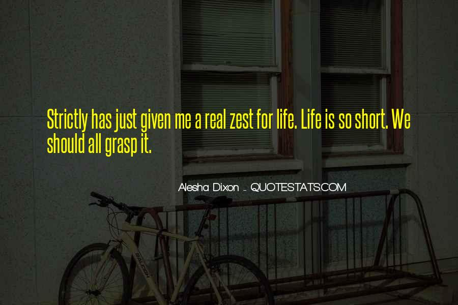 Quotes About A Zest For Life #216702