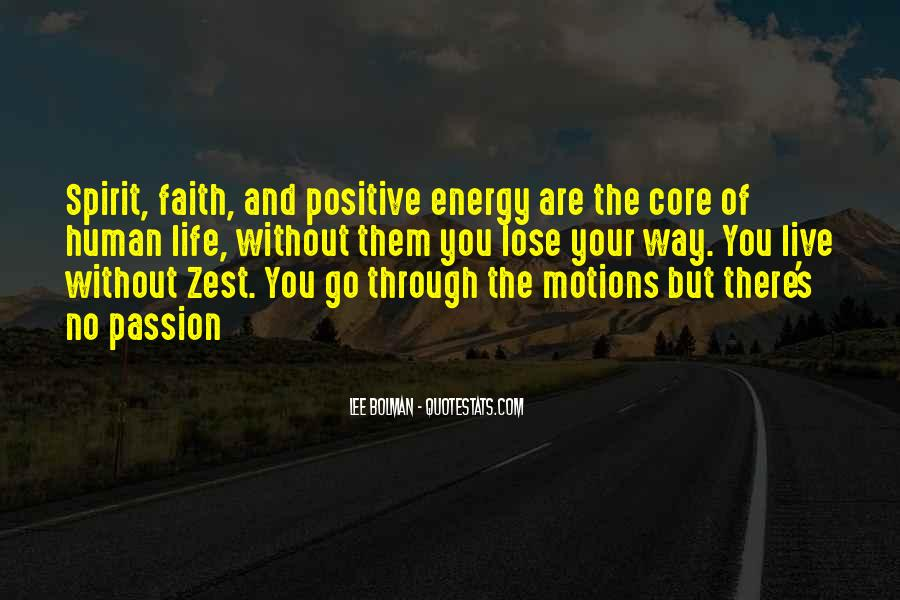 Quotes About A Zest For Life #412984