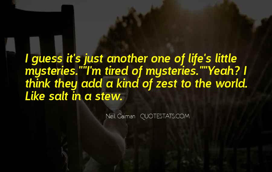 Quotes About A Zest For Life #534036