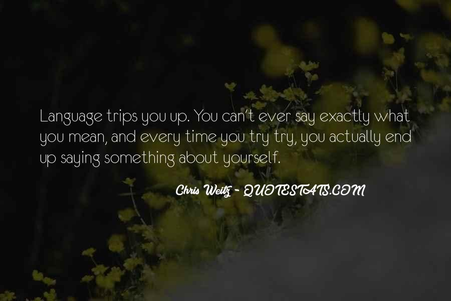 Quotes About Trips #291019