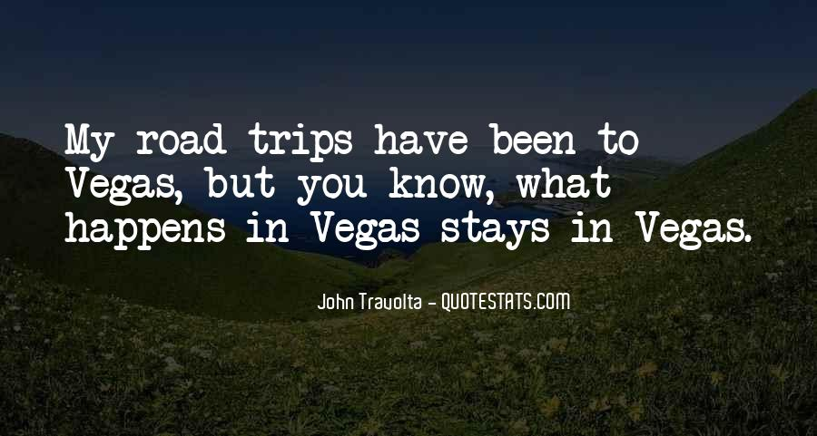 Quotes About Trips #418555