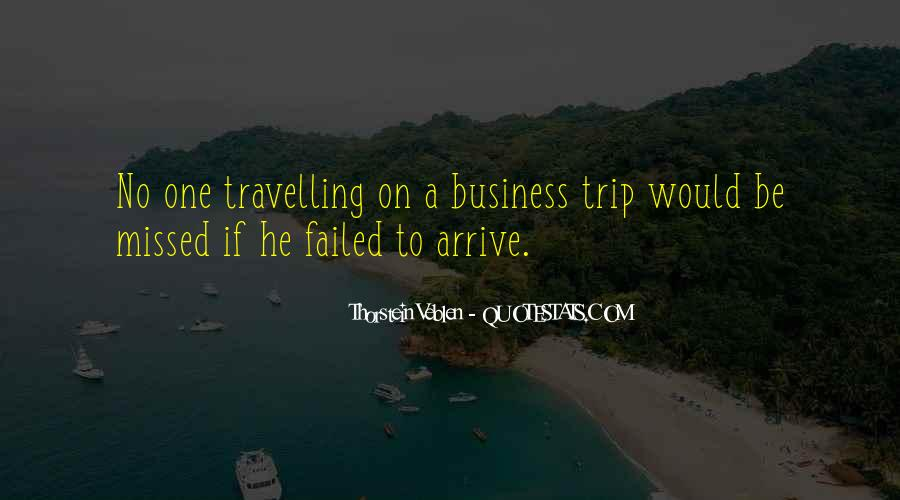 Quotes About Trips #418738