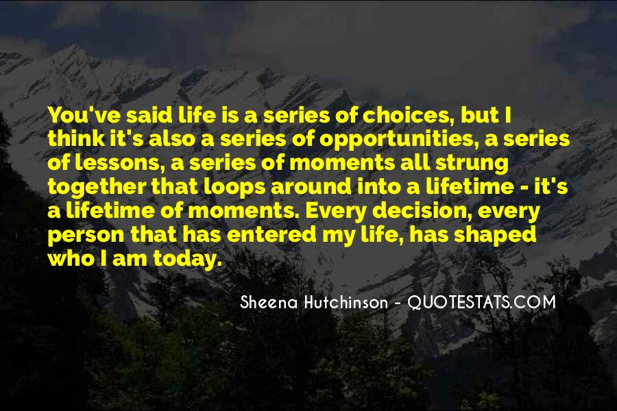 Quotes About Opportunities Of A Lifetime #1113793