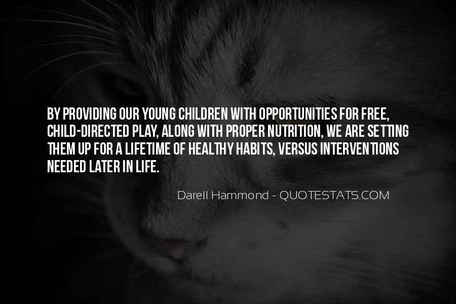 Quotes About Opportunities Of A Lifetime #561134
