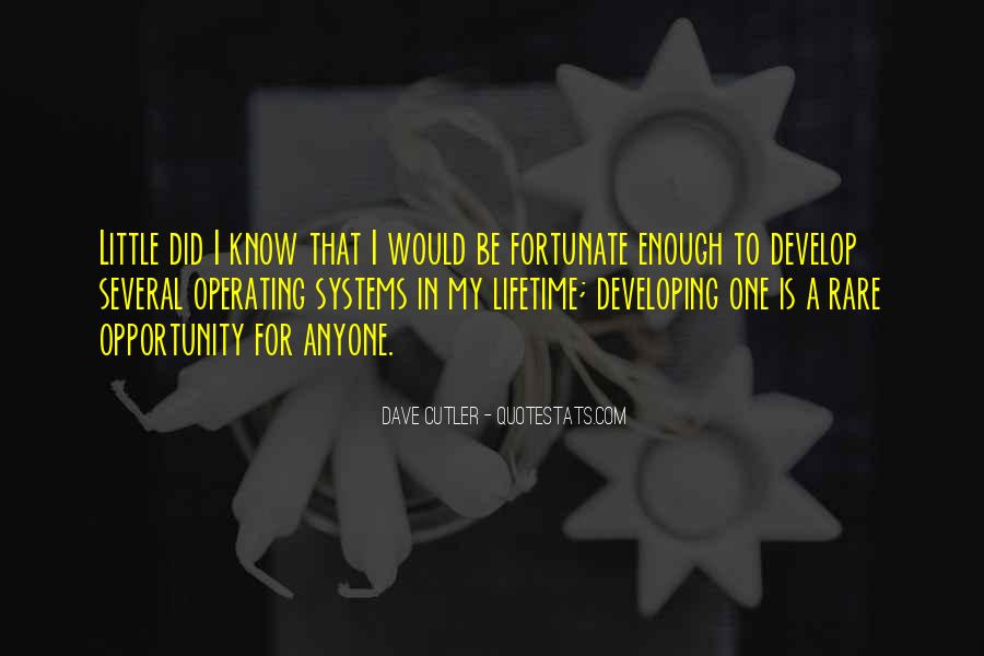 Quotes About Opportunities Of A Lifetime #847143