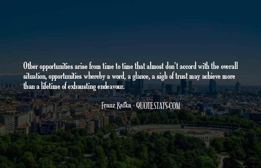 Quotes About Opportunities Of A Lifetime #988280