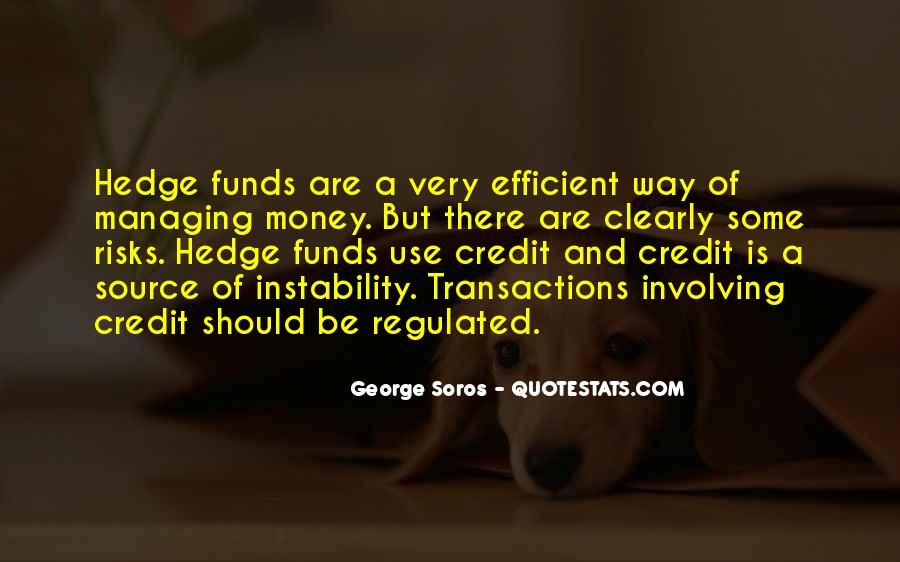 Quotes About Hedge Funds #1322481
