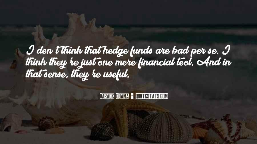 Quotes About Hedge Funds #1346048