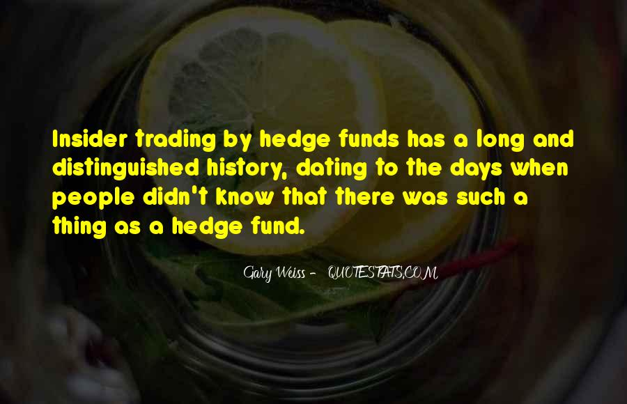 Quotes About Hedge Funds #1349759