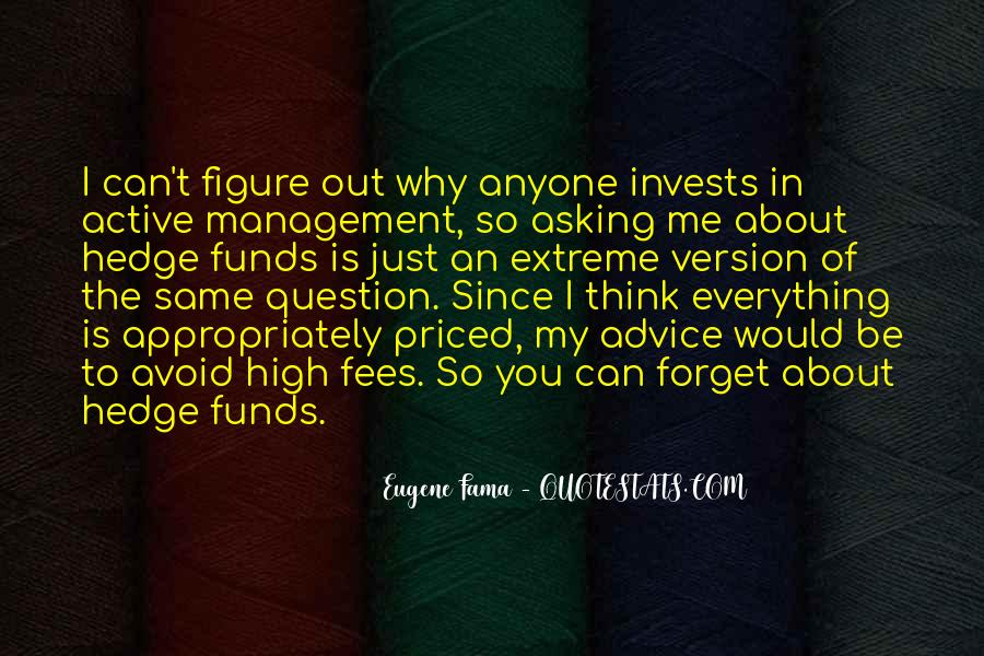 Quotes About Hedge Funds #1569301