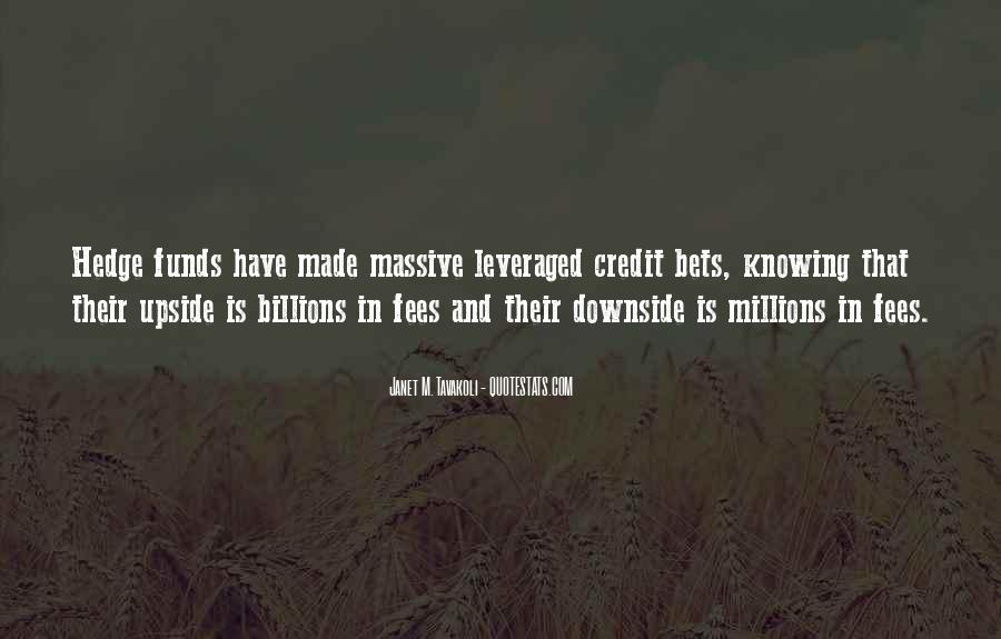 Quotes About Hedge Funds #1571356