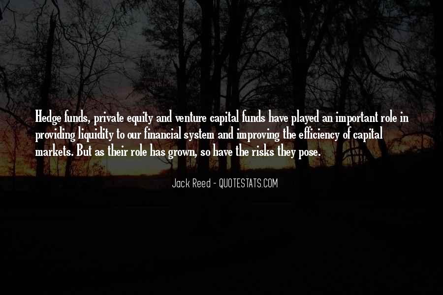 Quotes About Hedge Funds #176482