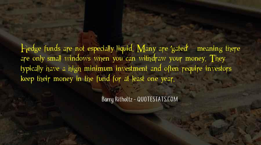 Quotes About Hedge Funds #1864955