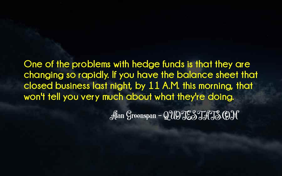Quotes About Hedge Funds #574209