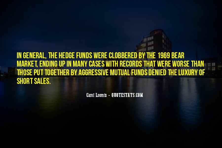 Quotes About Hedge Funds #664269