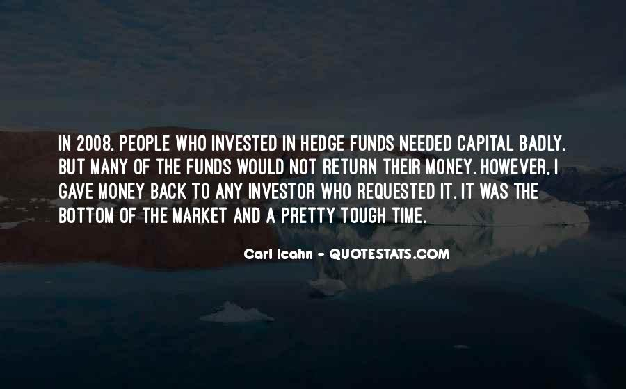 Quotes About Hedge Funds #695416