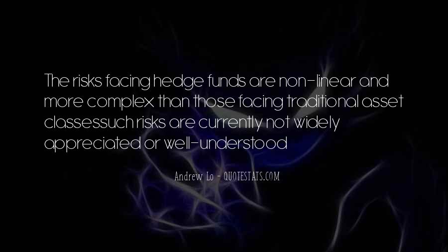 Quotes About Hedge Funds #705128