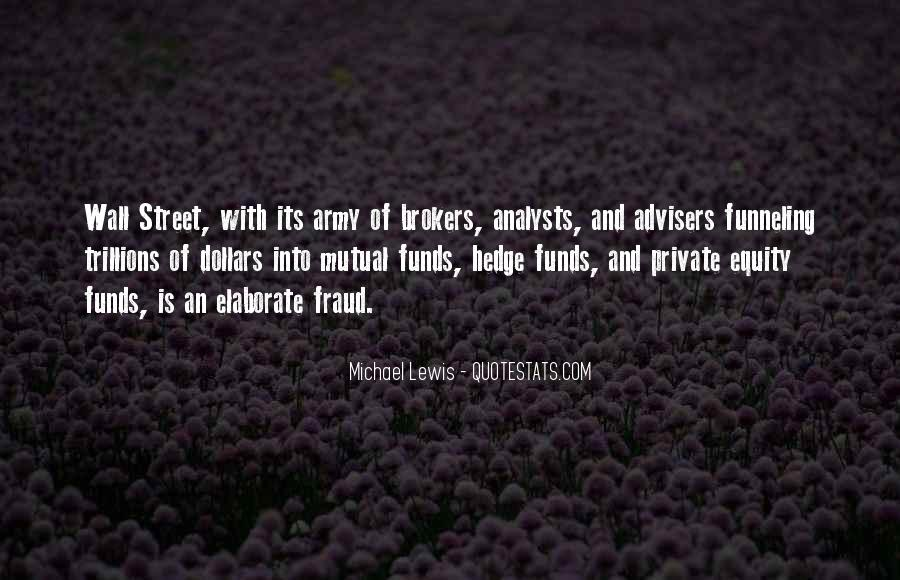 Quotes About Hedge Funds #994926