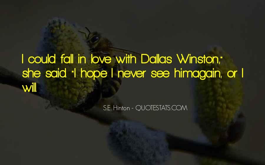 Quotes About Dallas Winston #1722098
