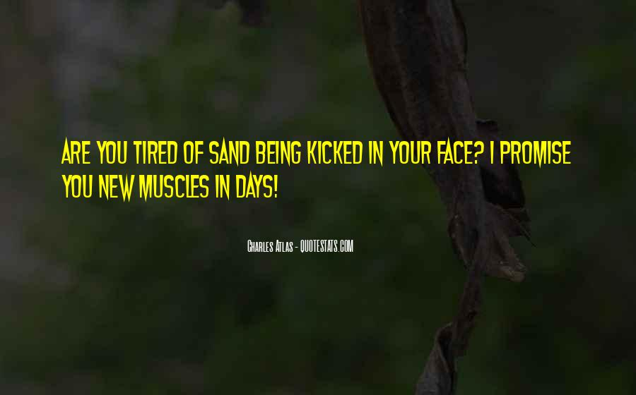 Quotes About Being Kicked Out #1509398