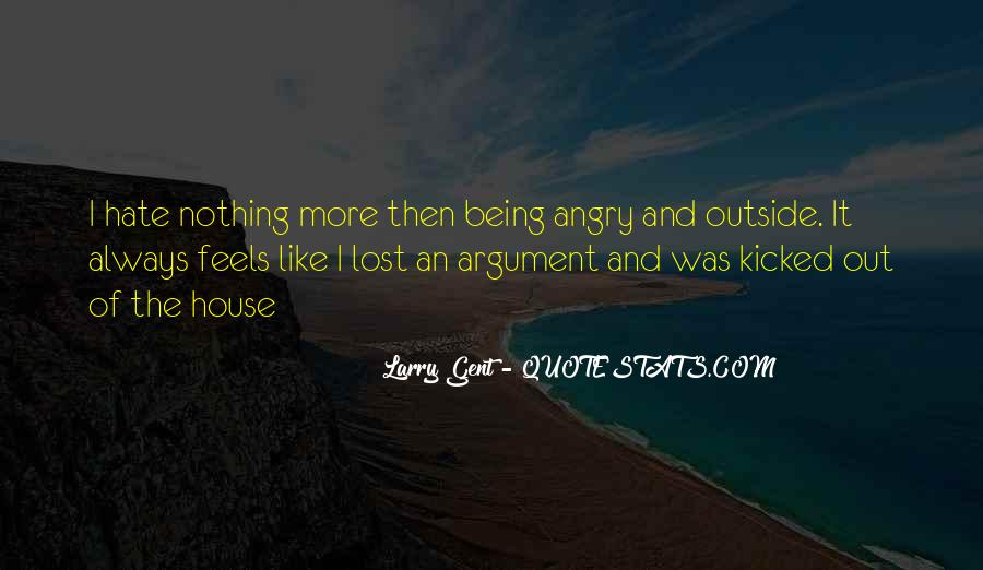 Quotes About Being Kicked Out #437632