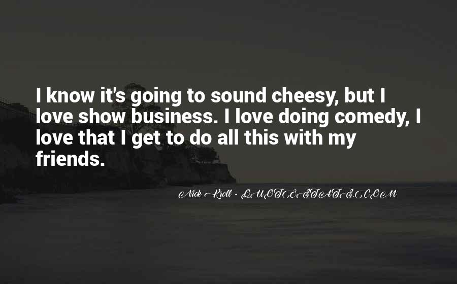 Quotes About Cheesy Love #1029784