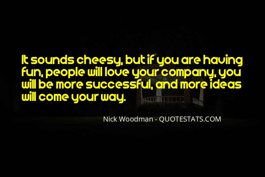 Quotes About Cheesy Love #1512315