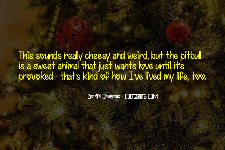 Quotes About Cheesy Love #1523935
