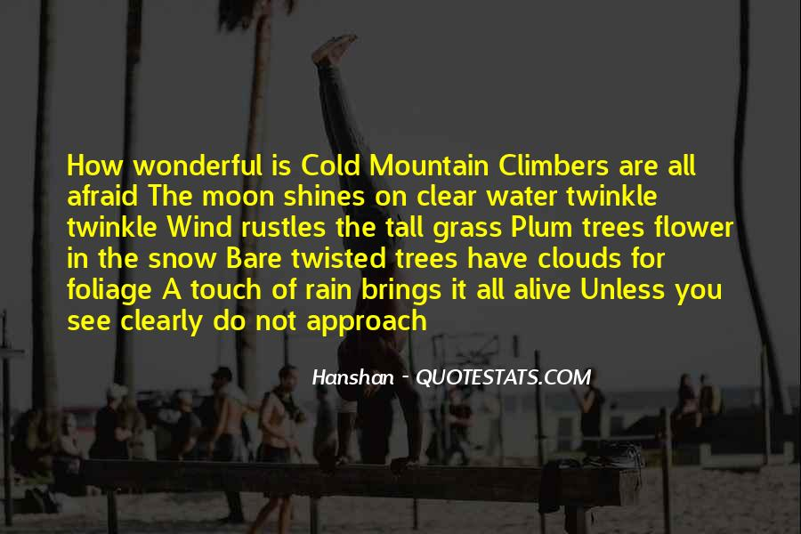 Quotes About Twisted Trees #238479