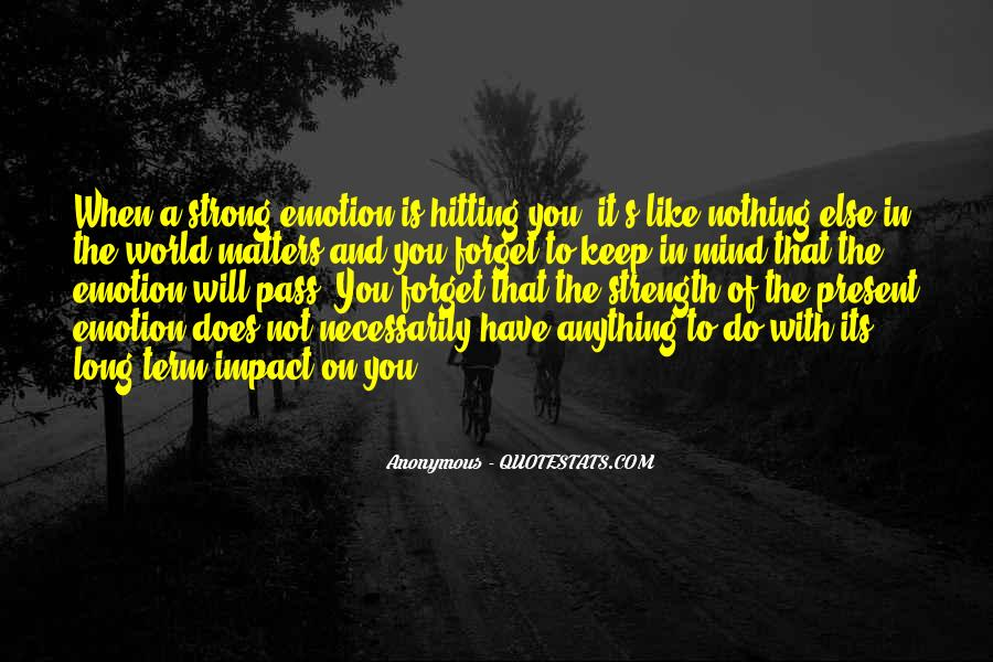 Quotes About Mind Over Emotion #291390