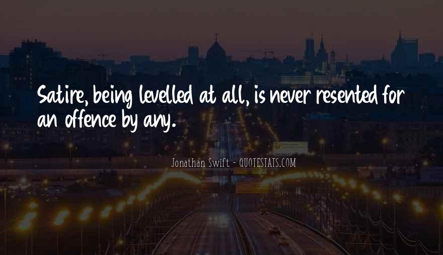 Quotes About Being Resented #381217