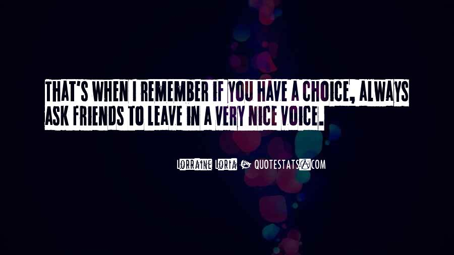 Quotes About A Nice Voice #1180829