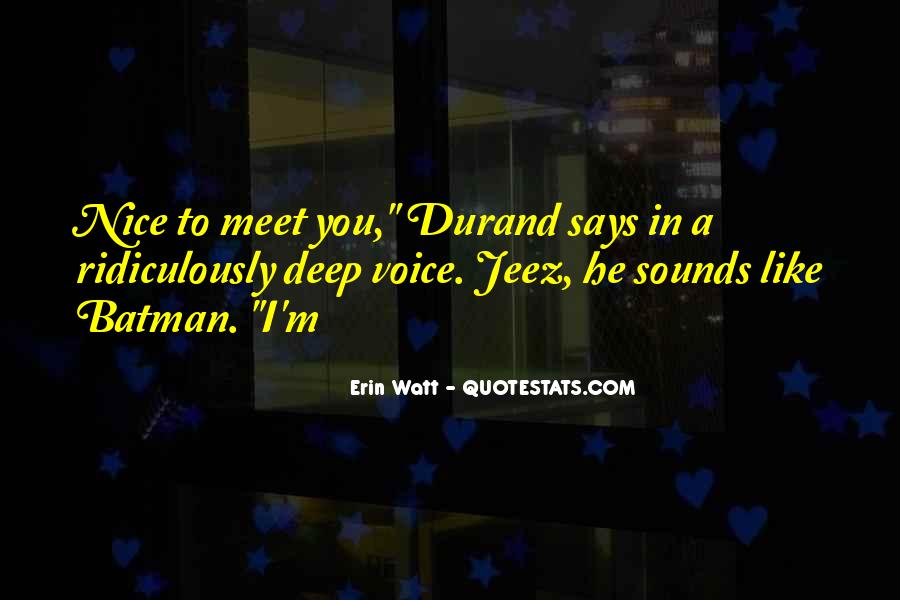 Quotes About A Nice Voice #175622