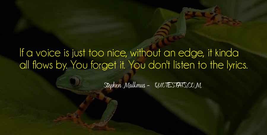 Quotes About A Nice Voice #206646