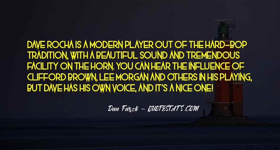 Quotes About A Nice Voice #304546