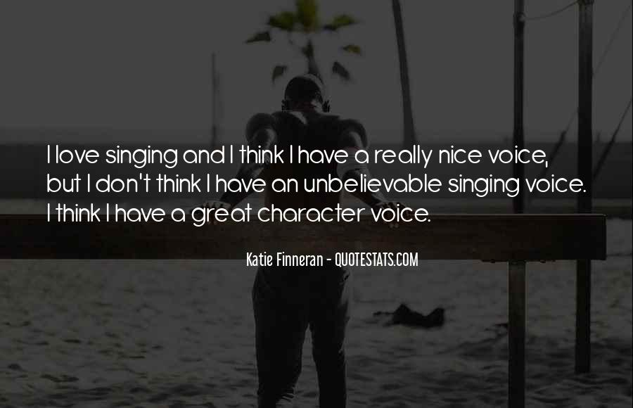 Quotes About A Nice Voice #844985