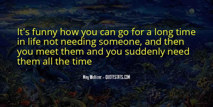 Quotes About Needing Me Time #636053