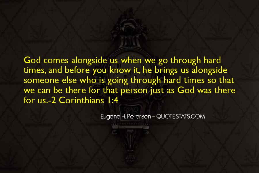Quotes About God And Hard Times #1126256
