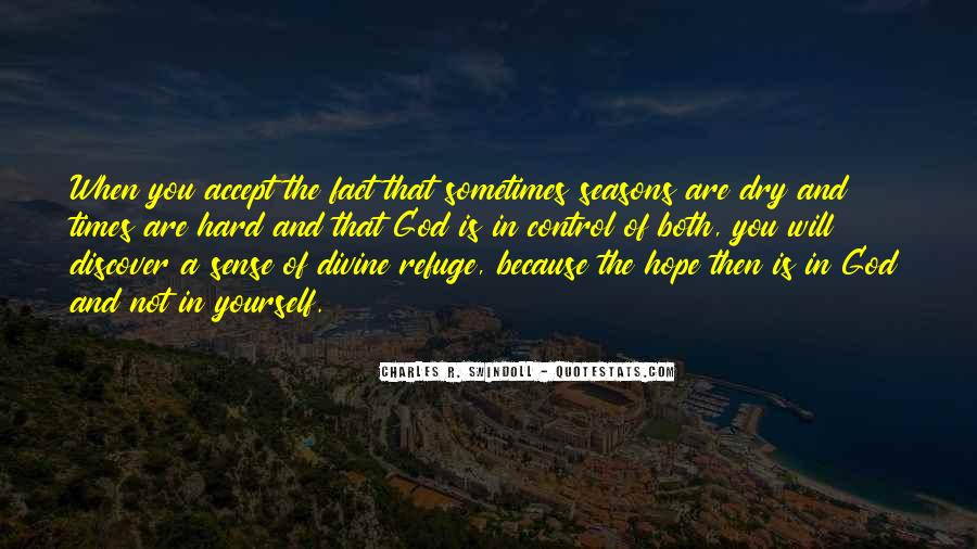 Quotes About God And Hard Times #478008