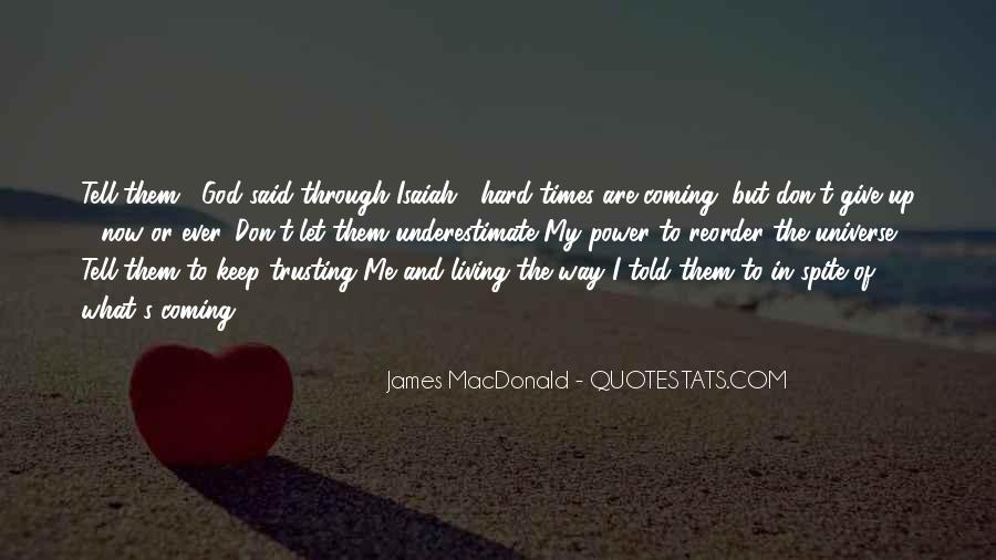 Quotes About God And Hard Times #909487