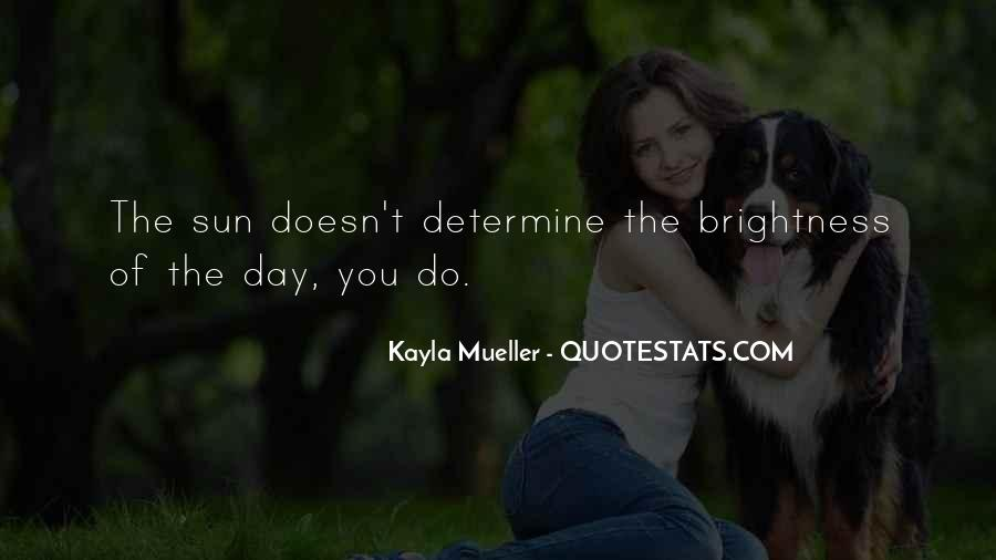 Quotes About Kayla #1211953