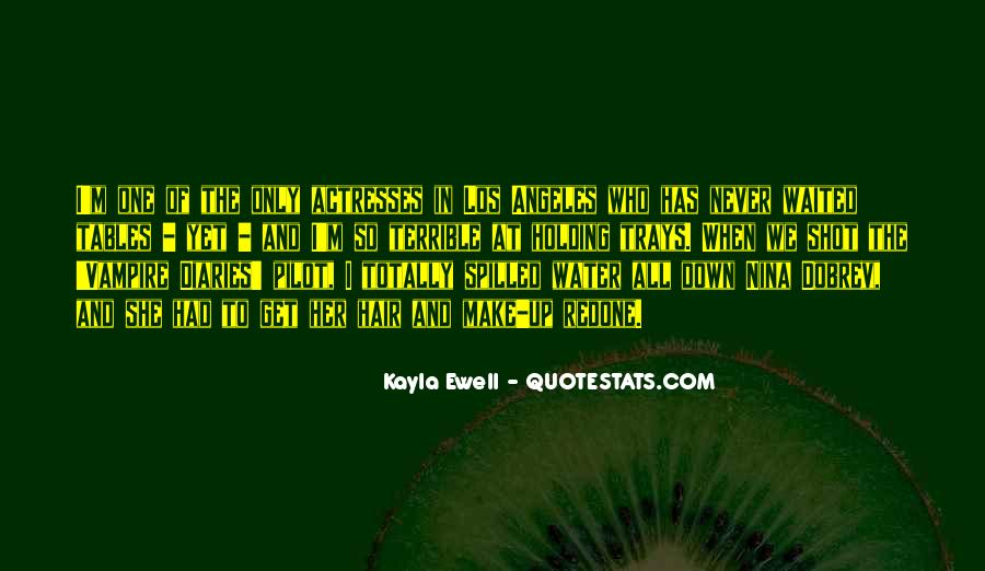Quotes About Kayla #1260830