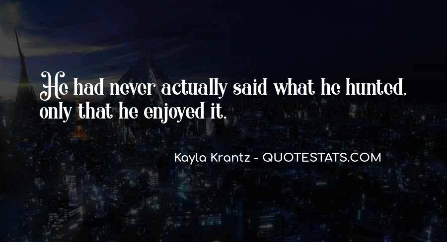 Quotes About Kayla #1265763